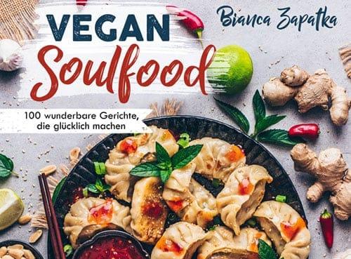 Veganes Kochbuch vegan soulfood von Bianca Zapatka